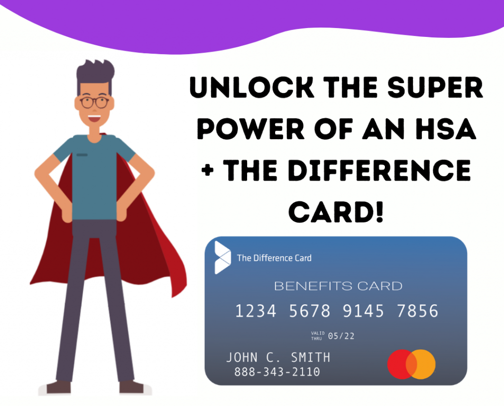 health savings accounts from the difference card