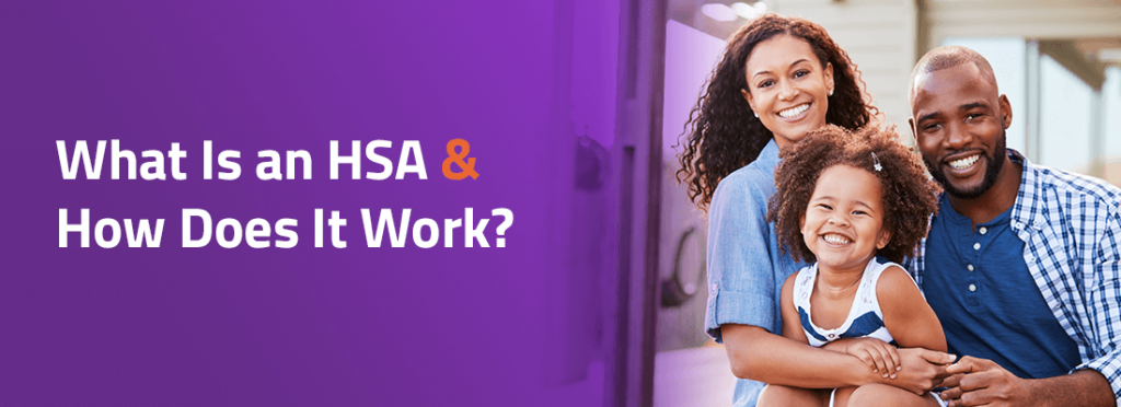 What is an HSA and How Does It Work?