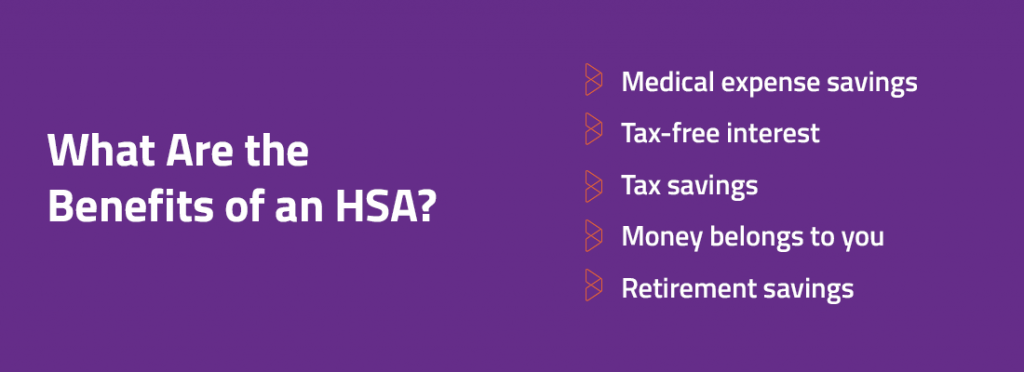 What Are the Benefits of an HSA?